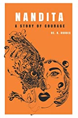 NANDITA: A Story Of Courage (THE GIRL CHILD) Paperback