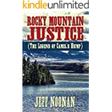 Rocky Mountain Justice (The Legend of Camel's Hump)