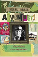 Rebel in a Dress: Adventurers Kindle Edition