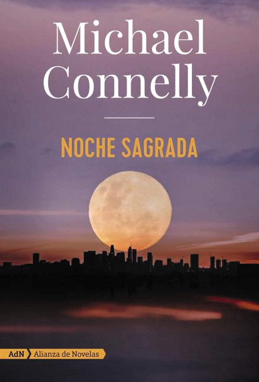 Noche sagrada (AdN) (AdN Alianza de Novelas) eBook: Connelly ...