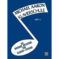 Michael Aaron Klavierschule, Heft 1 (Michael Aaron Piano Course)