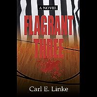 Flagrant Three (English Edition)
