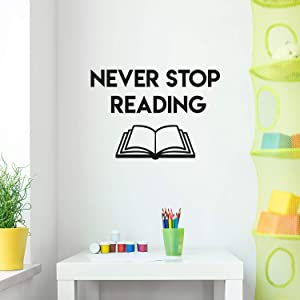 """Vinyl Wall Art Decal - Never Stop Reading - 20"""" x 29"""" - Trendy Inspirational Optimistic Quote Sticker for Book Lovers Home Kids Room Bedroom Playroom School Classroom Office Decor (Black)"""