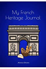 My French Heritage Journal: (Heritage Journals Series) Paperback