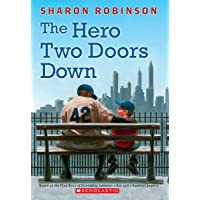 The Hero Two Doors Down: Based on the True Story of Friendship Between a Boy and a Baseball Legend