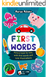 First Words: Picture book for kids, with first words and cute illustrations