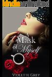 A Mask of Myself