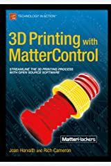 3D Printing with MatterControl Kindle Edition