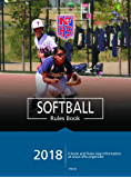 2018 NFHS Softball Rules Book
