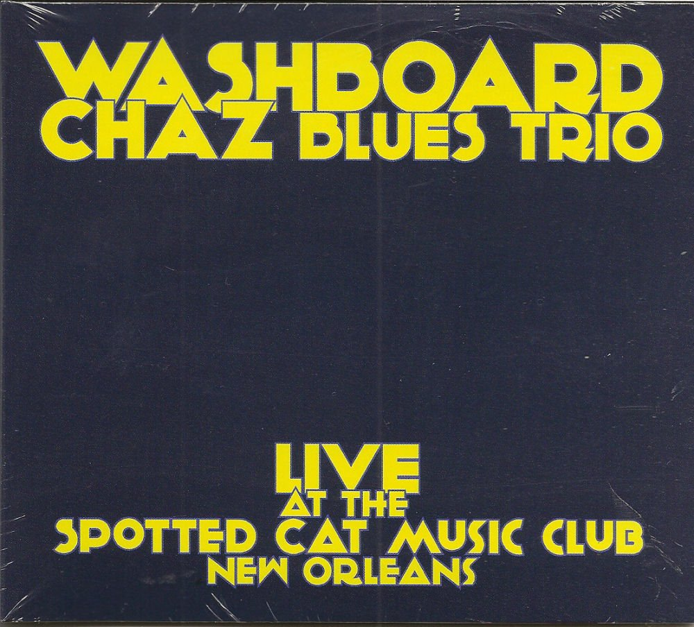 Live At the Spotted Cat Music Club New Orleans by