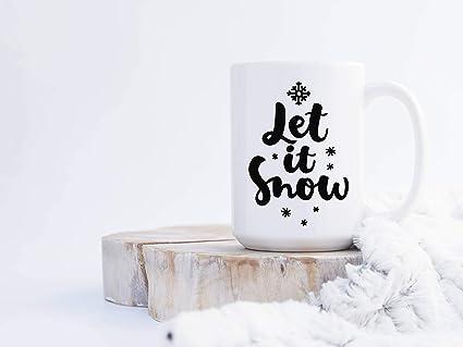 Amazon.com: Let it Snow Mug Christmas Gift for Coffee Lover: Kitchen ...