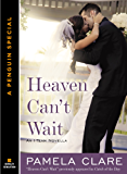 Heaven Can't Wait: An I-Team Novella A Penguin Group eSpecial from Berkley Sensation (The I-Team Series)