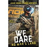We Dare: No Man's Land: An Anthology of Strong Female Leads