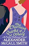 The Charming Quirks Of Others (Isabel Dalhousie Novels) Book 7