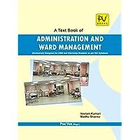 PV ADMINISTRATION AND WARD MANAGEMENT (GNM INTERNSHIP)