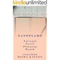 NaNoPlaMo: National Novel Planning Month: A Couch to 50k Book