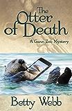 The Otter of Death (Gunn Zoo Series Book 5)