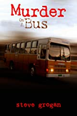 Murder on a Bus Kindle Edition