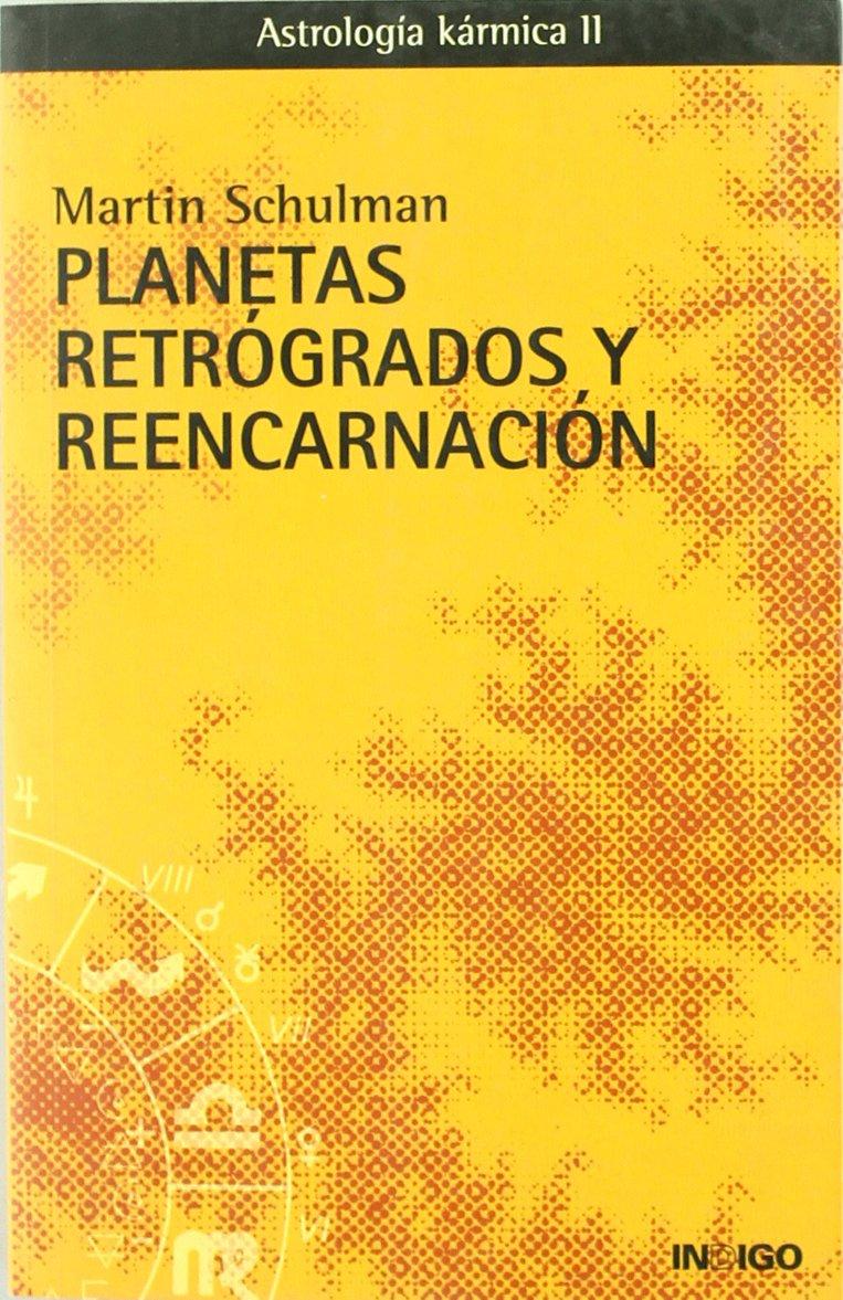 Planetas retrógrados y reencarnación pdf