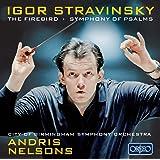 Stravinsky: The Firebird, Symphony of Psalms (CBSO/Nelsons)