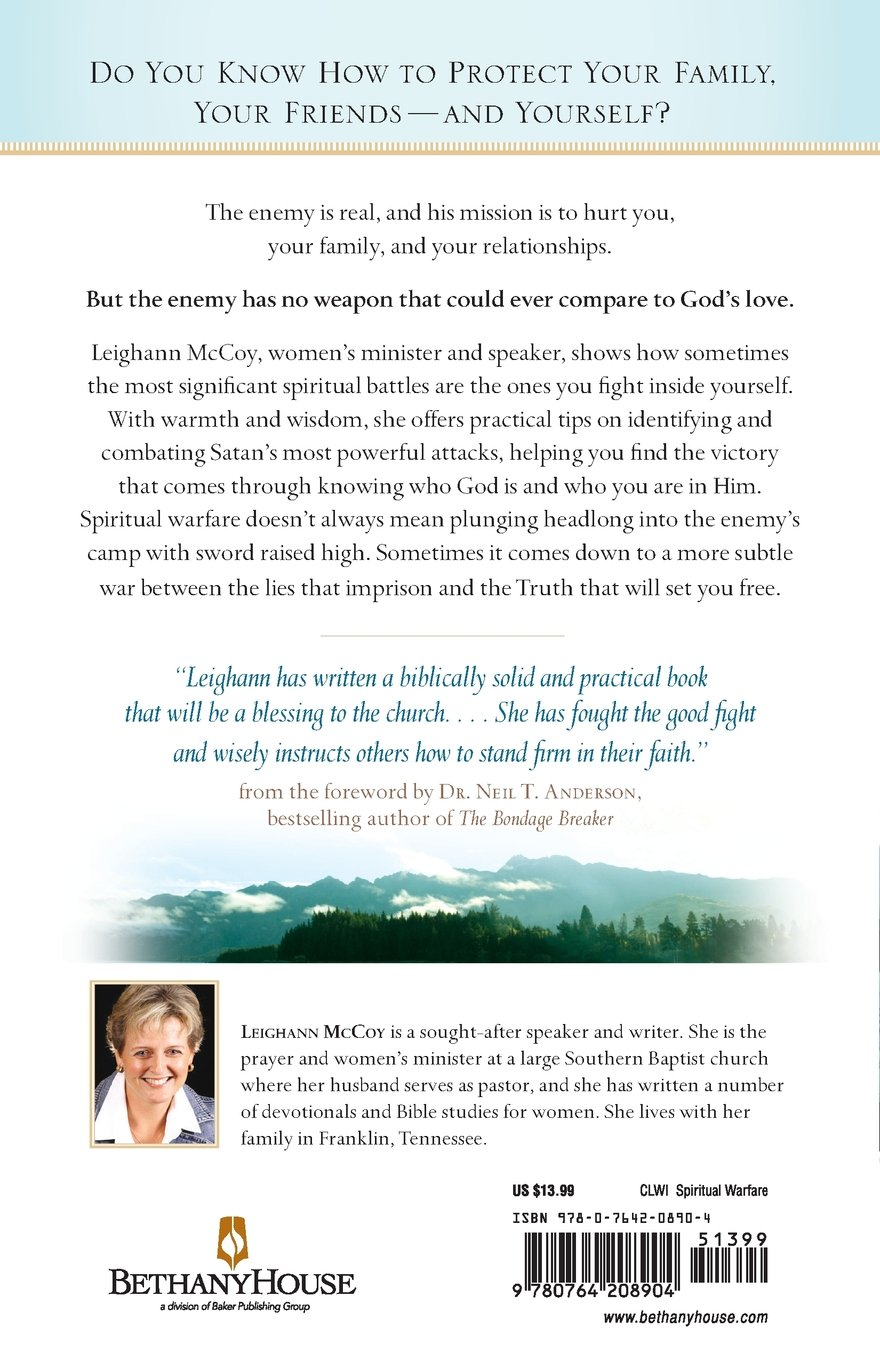 Spiritual Warfare For Women: Winning The Battle For Your Home, Family, And  Friends: Leighann Mccoy, Neil Anderson: 9780764208904: Amazon: Books