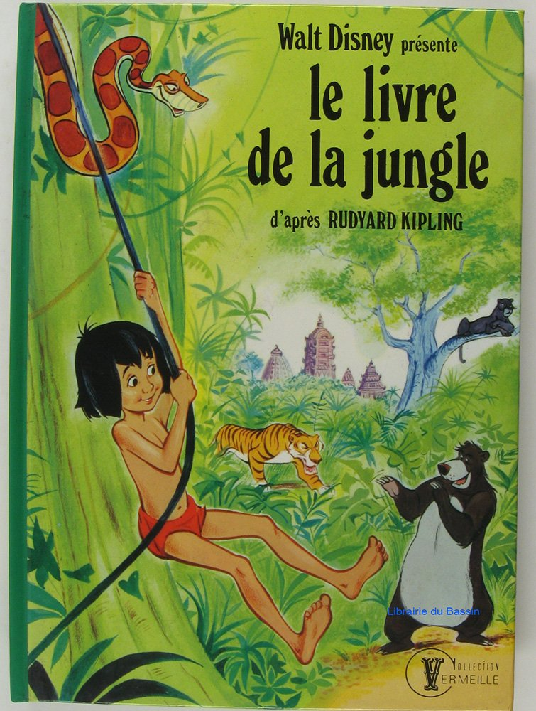 Le Livre De La Jungle Recit Du Film De Walt Disney Rudyard