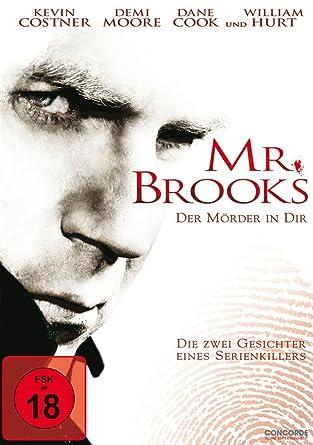 Mr Brooks Der Mörder In Dir Amazonde Demi Moore William Hurt