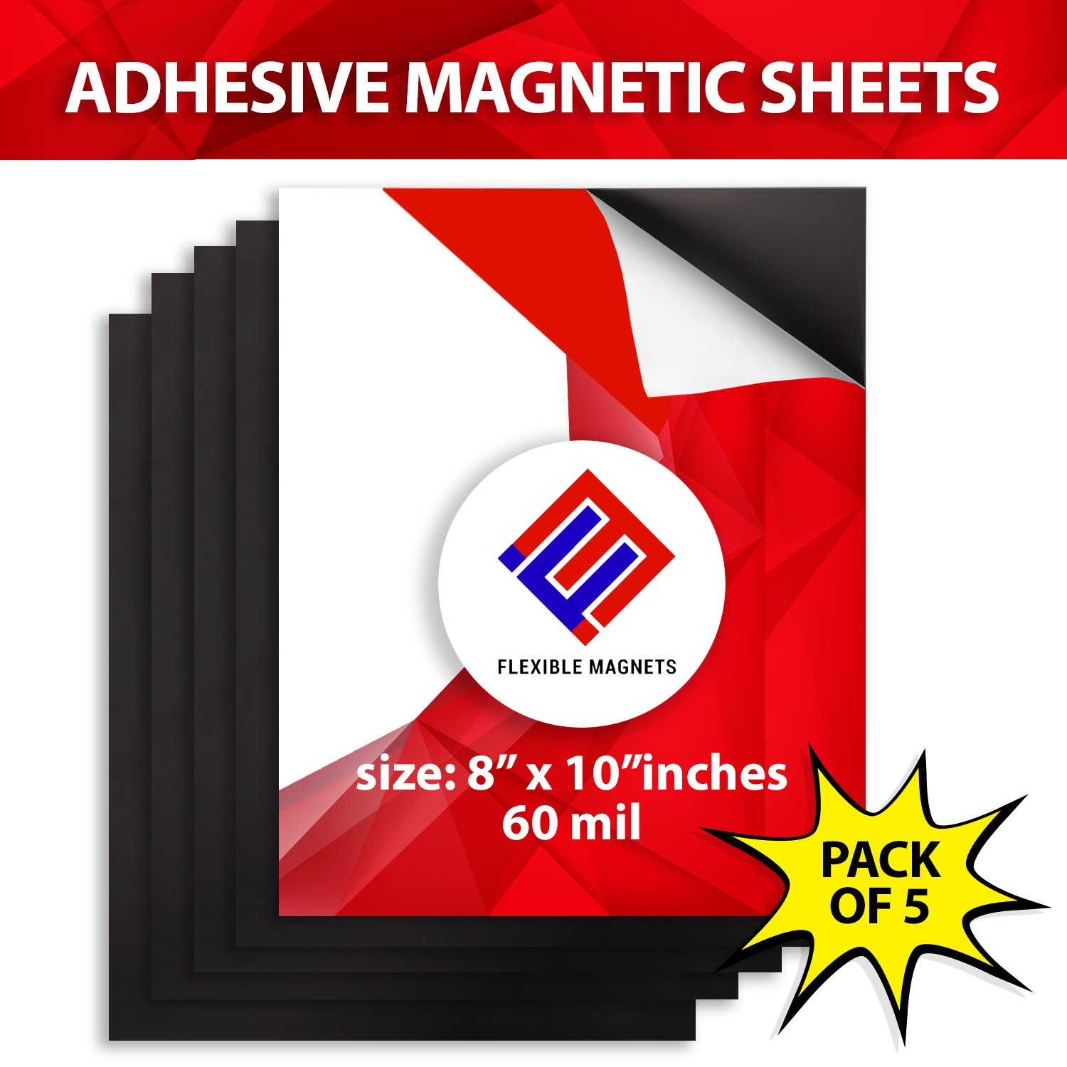 5 Adhesive Magnetic Sheets of 8'' x 10'' - 60 mil Magnet - Ultra Thick