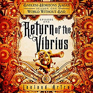 Return of the Vibrius Audiobook