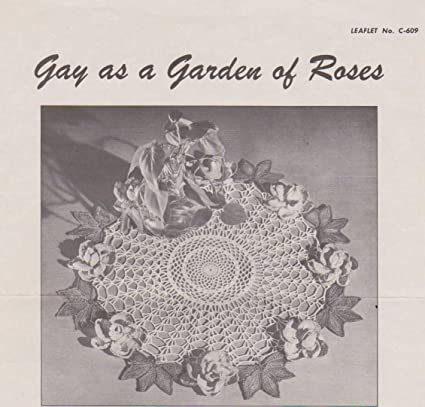 Amazon Vintage Crocheted Gay As A Garden Of Roses Doily Pattern