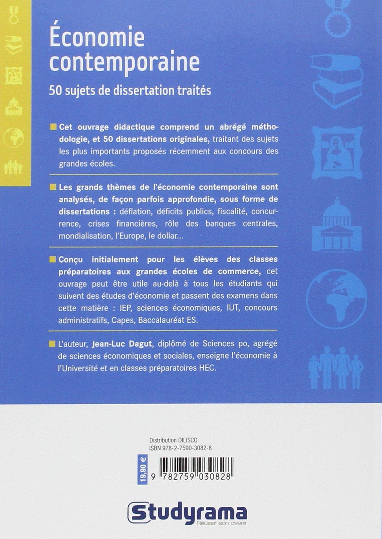 économie contemporaine ; 50 dissertations traitées: Jean-Luc Dagut: 9782759030828: Amazon.com: Books