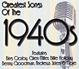 Greatest Songs Of The 1940'S [3