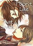 I Don't Like That Smile Vol.3 (Love Manga)