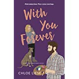 With You Forever (Bergman Brothers Book 4)