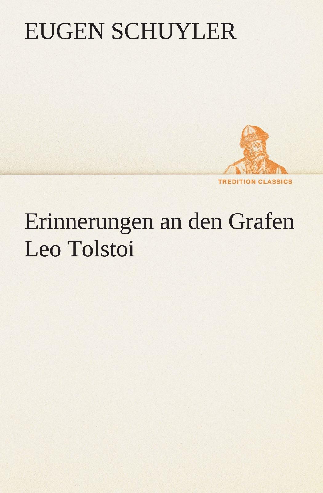 Download Erinnerungen an den Grafen Leo Tolstoi (TREDITION CLASSICS) (German Edition) PDF
