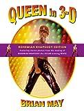 Queen in 3-D - Bohemian Rhapsody Edition
