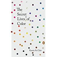 The Secret Lives of Color