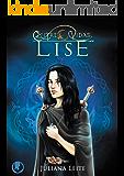 Lise (Entre Vidas Livro 2)