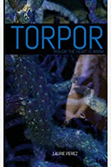 Torpor: Though the Heart is Warm Paperback