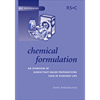 Chemical Formulation: An Overview of Surfactant Based Chemical Preparations Used in Everyday Life (ISSN Book 32)