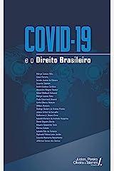 Covid-19 e o Direito Brasileiro - 1ª edição eBook Kindle