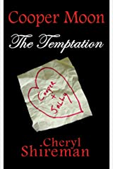 Cooper Moon: The Temptation Kindle Edition