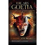 The Ars Goetia: A Black Magician's Companion Guide to the Lesser Key of Solomon