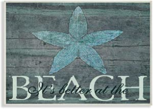 The Stupell Home Décor Collection It's Better At The Beach Starfish Rectangle Wall Plaque, 10 x 0.5 x 15, Proudly Made in USA - cwp-111