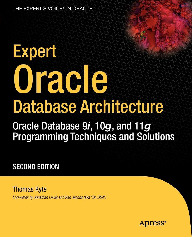 Expert Oracle Database Architecture Thomas Kyte Pdf