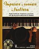 Imparare a suonare la tastiera. Guida facile per imparare a suonare tutti gli strumenti elettronici a tastiera. Con CD Audio