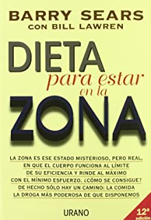 Dieta para estar en la zona (Spanish Edition)