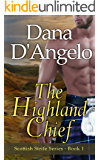 The Highland Chief (Scottish Strife Series Book 1)