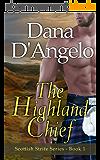 The Highland Chief (Scottish Strife Series Book 1) (English Edition)