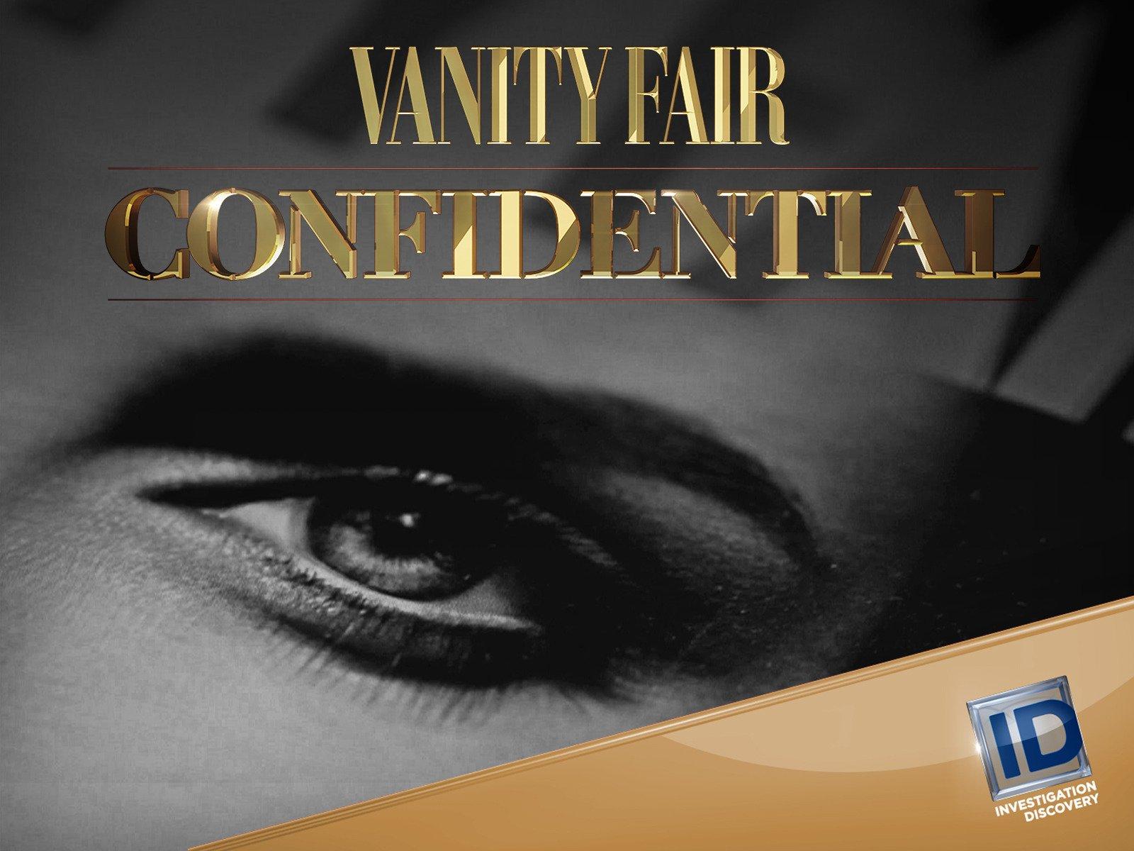 Watch Vanity Fair Confidential Season 2 Prime Video